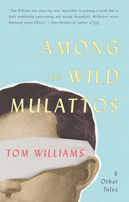 Among the Wild Mulattos