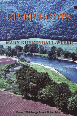 River Roots by Mary Kuykendall-Weber