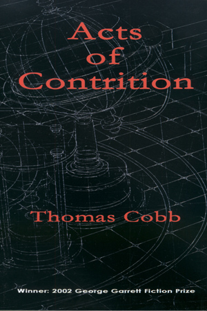 Acts of Contrition by Thomas Cobb
