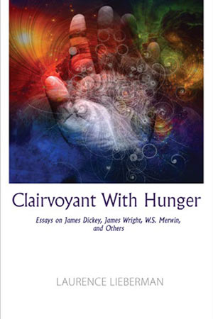 Clairvoyant with Hunger: Essays